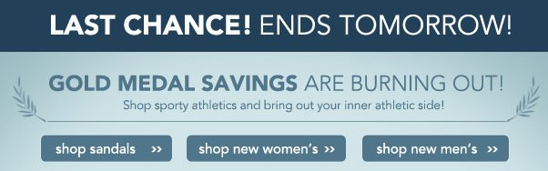 Olympic Savings End Tomorrow!