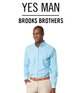Yes Man. Brooks Brothers.