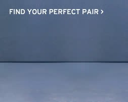 find your perfect pair