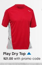 Play Dry Top $21.00 with promo code