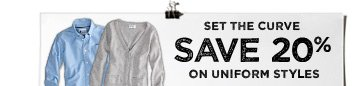 Set The Curve | Save 20% On Uniform Styles
