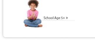 School Age 5+