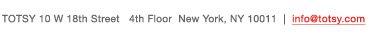 10 W 18th St. 4th Fl. NY, NY. 10011 | info@totsy.com