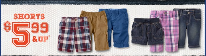 Shorts $5.99 and Up