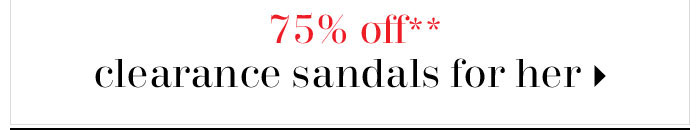 75% off Clearance Sandals for Her