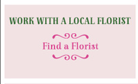 Work with a Local Florist - Find a Florist