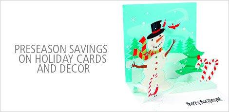 Preseason savings on Holiday Cards and Decor