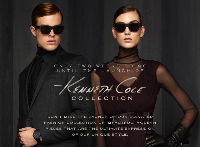 ONLY TWO WEEKS TO GO UNTIL THE LAUNCH OF KENNETH COLE COLLECTION