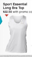 Sport Essential Long Bra Top $22.50 with promo code