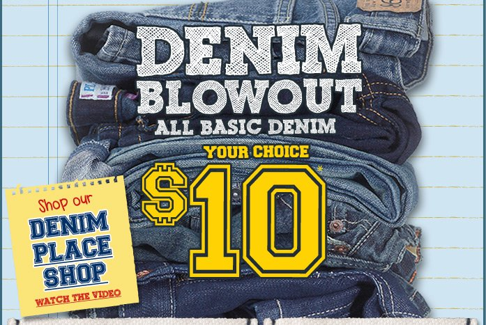 Denim Your Choice $10