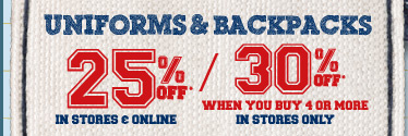 Uniforms & Backpacks 25% Off
