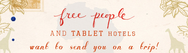 Free People and Tablet Hotels want to send you on a trip to Johannesburg, South Africa! One lucky winner and guest will fly to Johannesburg, South Africa and spend 5 nights at the Ten Bompas Hotel courtesy of Tablet hotels ... and receive a $1,000 shopping spree from Free People! Enter here to win through August 31st...