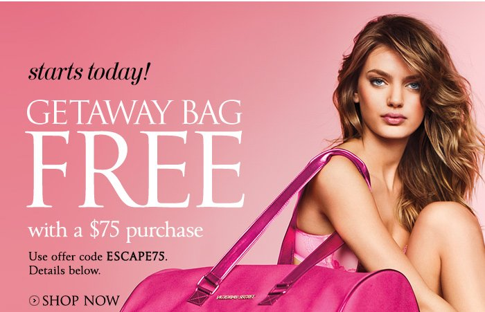 The Getaway Bag FREE with $75 purchase