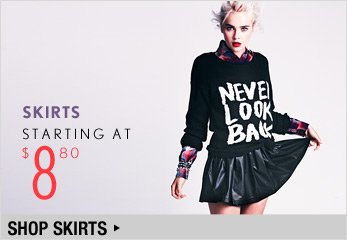 Skirts Starting at $8.80 - Shop Now