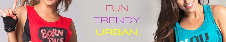 fun - trendy - urban