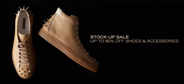 STOCK-UP SALE: UP TO 80% OFF SHOES & ACCESSORIES
