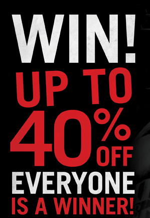 WIN UP TO 40% OFF