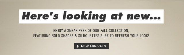 Here's looking at new...
