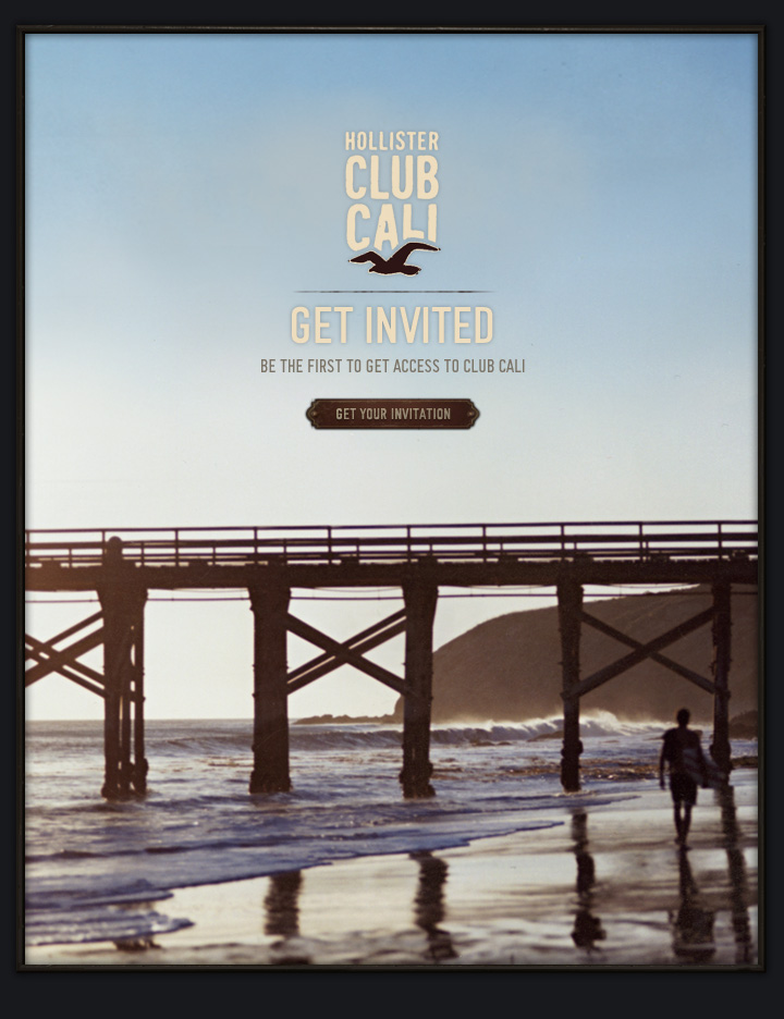 HOLLISTER CLUB CALI GET INVITED | BE THE FIRST TO GET ACCESS TO CLUB CALI | GET YOUR INVITATION