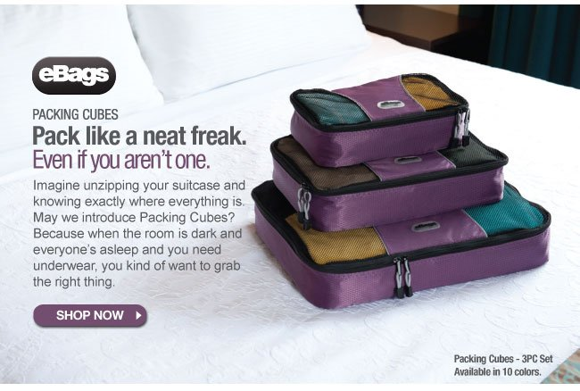 The eBags Brand Packing Cubes - Pack like a neat freak. Even if you aren't one. Shop Packing Cubes