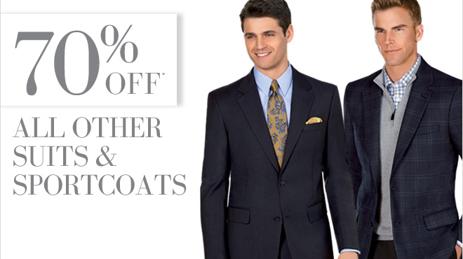 70% OFF* All Suits & Sportcoats