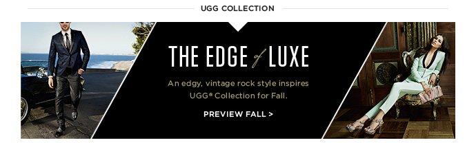The Edge of Luxe - an edge, vintage rock style inspires UGG Collection for Fall - Preview Fall