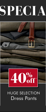 40% OFF* Huge Selection Dress Pants