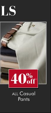 40% OFF* All Casual Pants