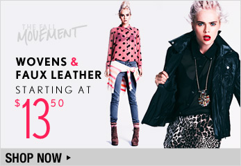 Wovens & Faux Leather Starting at $13.50 - Shop Now
