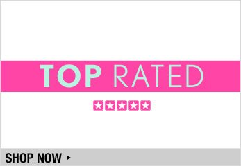 Top Rated - Shop Now