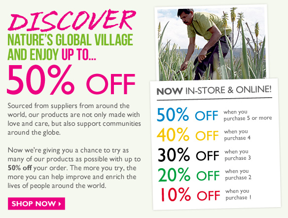 Discover Nature's Global Village and enjoy up to... 50% OFF -- Shop Now