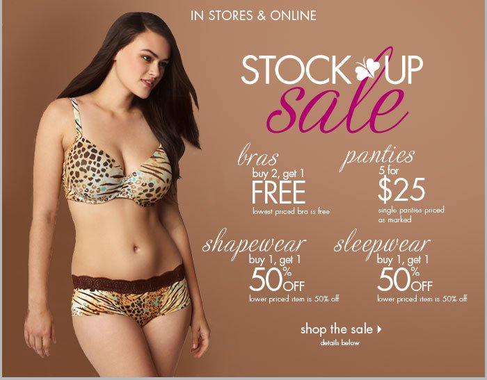 Stock up Sale - Bras Buy 2, get 1 FREE, Panties 5 for $25, Sleepwear Buy 1, get 1 50% off PLUS Shapewear Buy 1, get 1 50% off