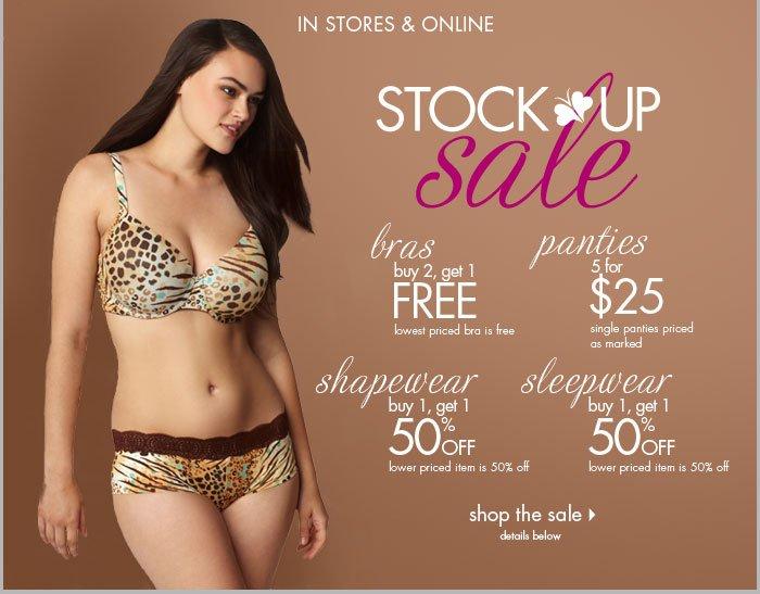Stock up Sale - Bras Buy 2, get 1 FREE, Panties 5 for $25, Sleepwear Buy 1, get 1 50% off PLUS Shapewear Buy 1, get 1 50% off