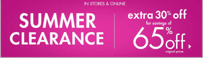 Summer Clearance - Extra 30% off for savings of 65%