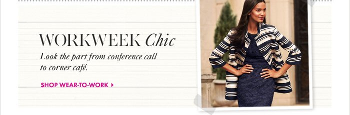 WORKWEEK CHIC