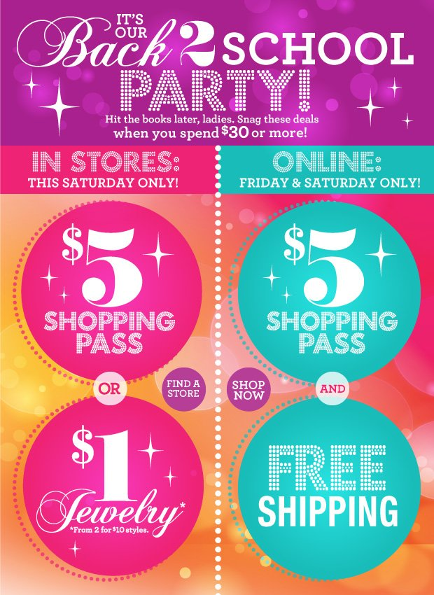 Online: Friday and Saturday Only! $5 Shopping Pass + Free Shipping, when you spend $30 or more. SHOP NOW