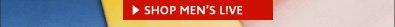 >SHOP MEN'S LIVE