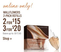 Online Only – 2-Pack Wallflowers 2 for $15 or 3 for $20