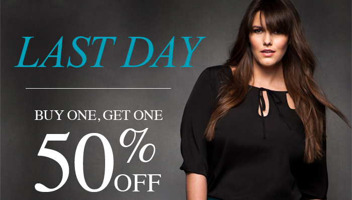 LAST DAY BUY ONE, GET ONE 50% OFF