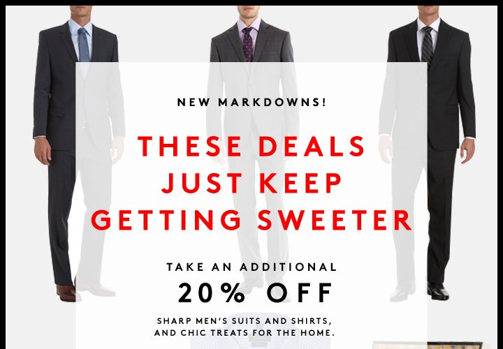 NEW MARKDOWNS! THESE DEALS JUST 