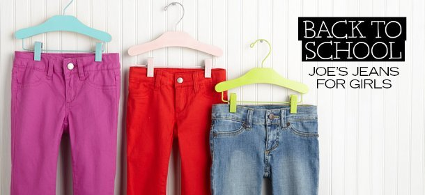 BACK TO SCHOOL: JOE'S JEANS FOR GIRLS, Event Ends August 14, 9:00 AM PT >