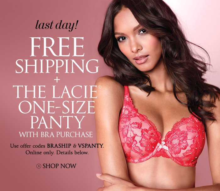 last day! FREE SHIPPING + THE LACIE ONE-SIZE PANTY WITH BRA PURCHASE