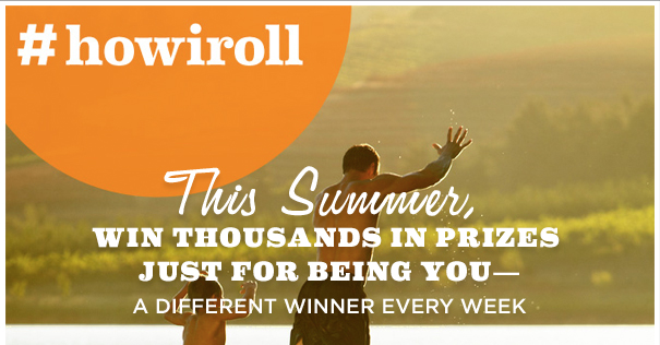THIS SUMMER WIN THOUSANDS IN PRIZES. JUST FOR BEING YOU - A DIFFERENT WINNER EVERY WEEK