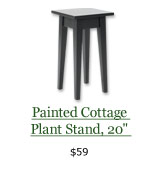 "Painted Cottage Plant Stand, 20"", $59"