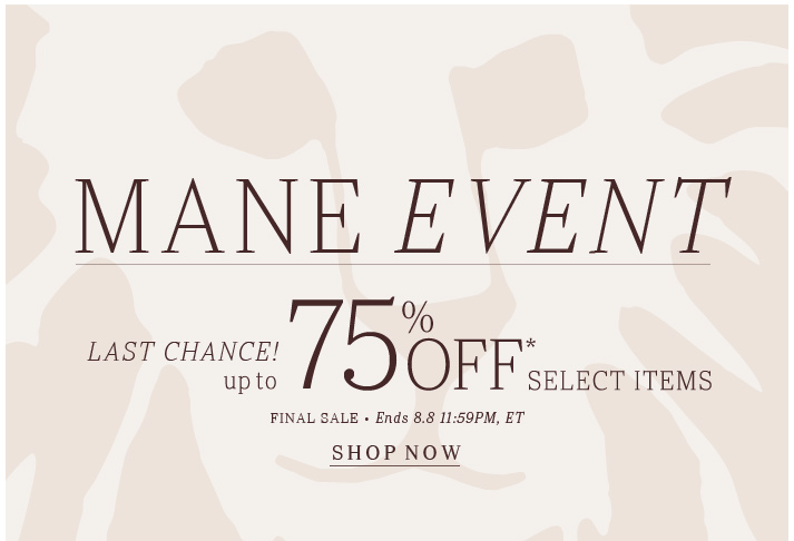 Click here to shop Mane EventClick here to shop Mane Event