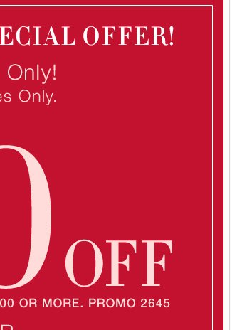 TODAY ONLY! Enjoy $50 off your purchase of $100 or more, or $25 off your purchase of $50 or more! In stores only. Shop Now