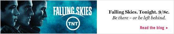 Falling Skies. Tonight 9/8c. Read the Blog.