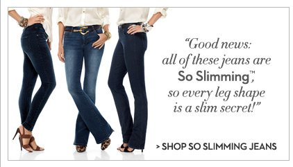 """Good news:  all of these jeans are So Slimming™,