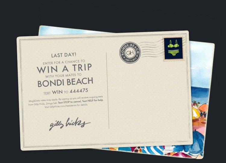 LAST DAY! ENTER FOR CHANCE TO WIN A TRIP WITH YOUR MATES TO BONDI BEACH, TEXT WIN TO 444475