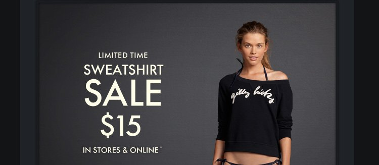 LIMITED TIME SWEATSHIRT SALE $15 